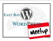 The East Bay WordPress Meetup Group