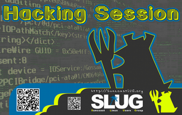 SLUG - Hacking Session