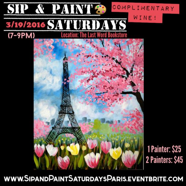 Sip paint saturdays theme paris in spring get up for Sip and paint charlotte nc