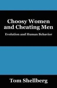 Choosy Women, Cheating Men