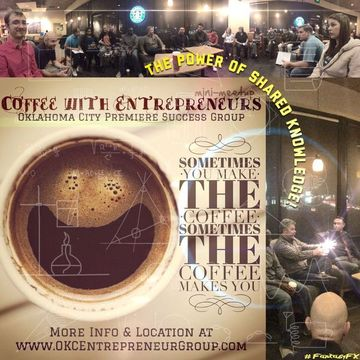 Coffee with Entrepreneurs at OKCEntrepreneurGroup.com