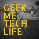 GeekMe-TechLife